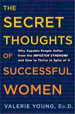 The Secret Thoughts Of Successful Women by Valerie Young 9780307452719