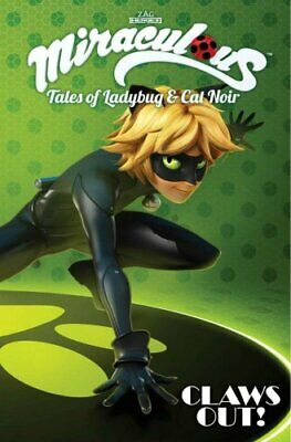 Miraculous: Tales of Lady Bug and Cat Noir: Claws Out by ZAG Entertainment...