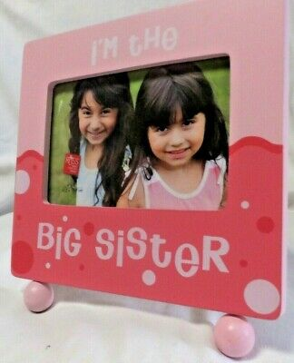 Picture Frame I'M THE BIG SISTER New Baby NEW- Big Sisters Are Important, Too!!!