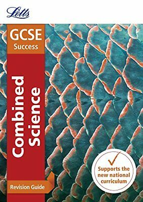 GCSE 9-1 Combined Science Higher Revision Guide (Letts GCSE 9-1 Revision Success