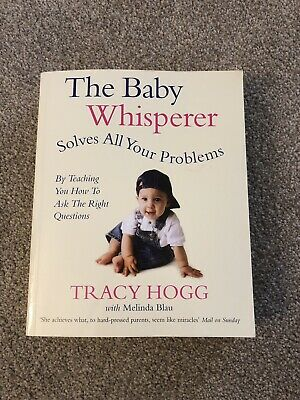 The Baby Whisperer (Solves All Your Problems) Book by Tracy Hogg