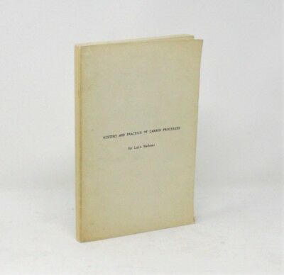 History and Practice of Carbon Processes - Luis Nadeau SIGNED Photography First