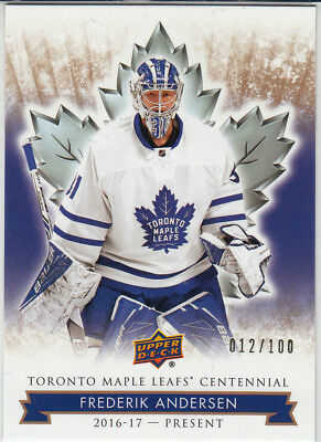 Frederik Andersen 2017 Ud Maple Leafs Centennial Hobby Gold Exclusives #/100