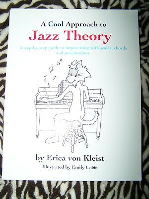 A Cool Approach To Jazz Theory step by guide improvising book Erica Von Kleist