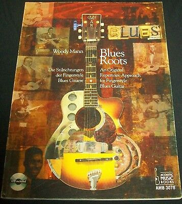 Blues Roots An Original Repertoire Approach For Fingerstyle Woody Mann Book