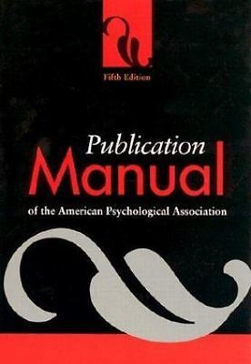 Publication Manual of the American Psychological Association 5th Edition 2002