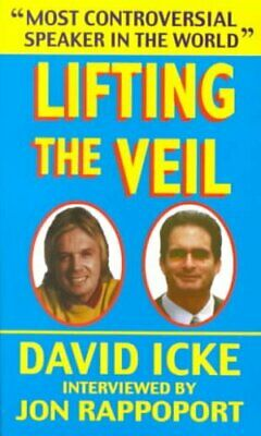 Lifting the Veil by David Vaughan Icke 9780939040056 | Brand New