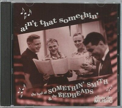 Ain't That Somethin': The Best of Somethin' Smith ~ CD (Collectors' Choice)
