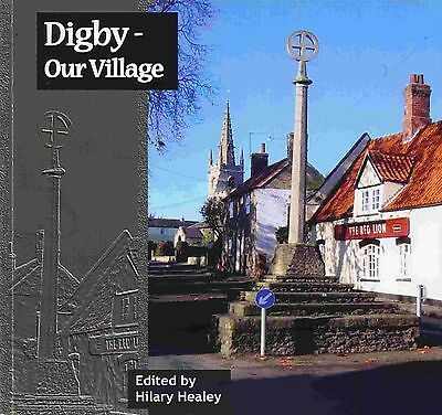 DIGBY OUR VILLAGE published 2008