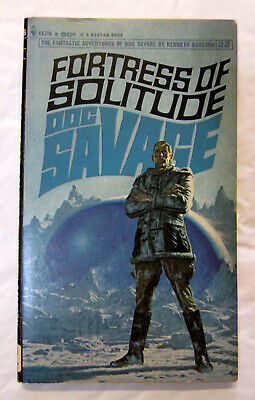 DOC SAVAGE #22 Fortress of Solitude (Dent/Robeson) - (1968 Bantam PB - 2nd)