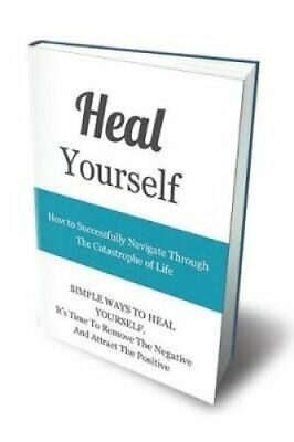 Heal Yourself How to Successfully Navigate Through the Catastro... 9781790192410