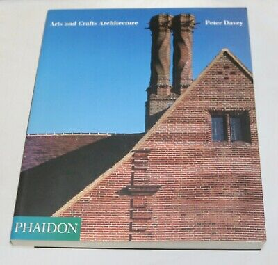 Arts and Crafts Architecture by Peter Davey (Paperback, 1997)