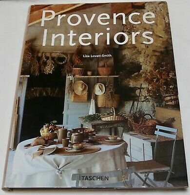 Provence Interiors by Lisa Lovatt-Smith (Hardback, 1999)