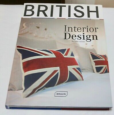 British Interior Design by Michelle Galindo (Hardback, 2010)