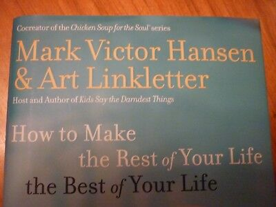 Great book 'How to Make the Rest of Your life the Best of Your Life'