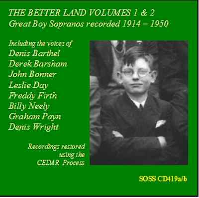 The Better Land - Volumes 1 & 2 - Archive Edition - Boy Sopranos 20th Cent
