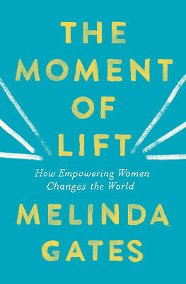 The Moment of Lift How Empowering Women Changes the World | E-bo0k