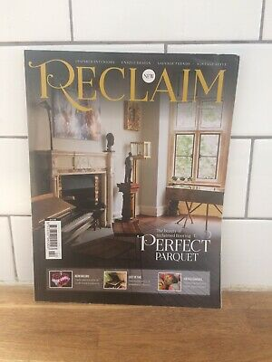 Reclaim Magazine Issue No. 2 May 2016: Vintage/Interiors/Upcycling/Salvage.