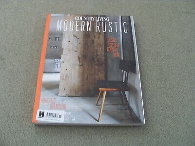 COUNTRY LIVING MODERN RUSTIC Issue # 11 - BRAND NEW