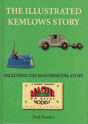 The Illustrated Kemlows Story--Including the Mastermodel Story. Paul Brookes