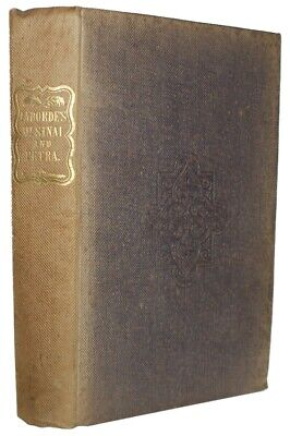 1836 Middle East Travel LABORDE EXPEDITION TO PETRA Cairo MOUNT SINAI Suez Egypt