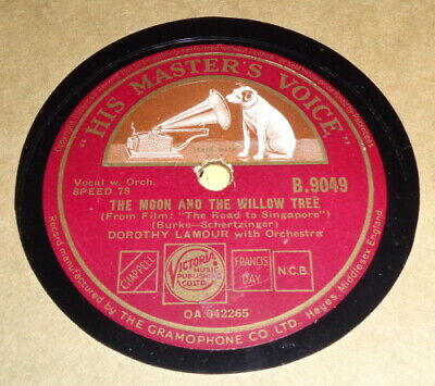 78rpm His Master's Voice B9049 - DOROTHY LAMOUR - Too Romantic - 1939