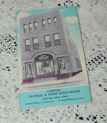 Canton Savings & Loan Assc. ink blotter-Canton, New York...LOOK