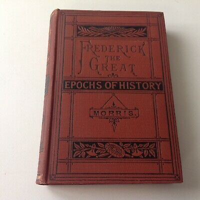 """Epochs of Modern History - FREDRICK THE GREAT & THE SEVEN YEARS WAR """"1900"""""""