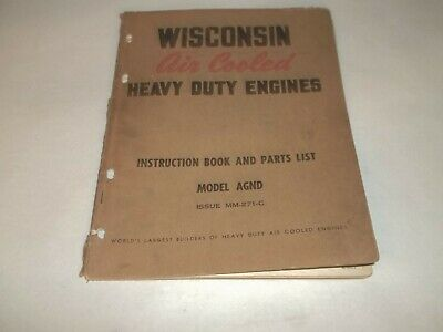 Wisconsin Air cooled heavy duty engine AGND parts list & instruction book