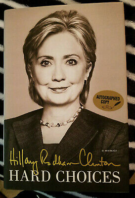 *Signed* Hillary Clinton - Hard Choices Book  Hardcover 1St Ed. A+ Cond.