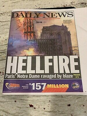 Cathedral Of Notre Dame In Paris N Flames- Nydaily News- April 16,2019 Newspaper