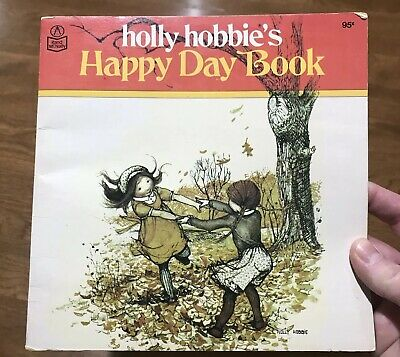 Holly Hobbie's Happy Day Book Vintage Children's Paperback Book Rand McNally