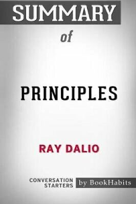 Summary of Principles by Ray Dalio Conversation Starters 9781389121173