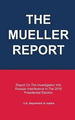 The Mueller Report Report On The Investigation Into Russian Int... 9781013262272