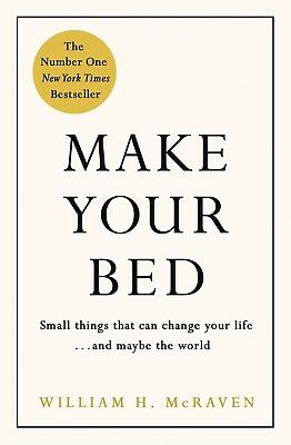 Make Your Bed: Small things that can change by William McRaven (Hardcover book)