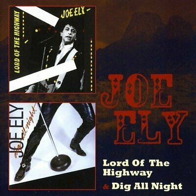 Joe Ely - Lord Of The Highway/Dig All Night (2012)  2CD  NEW/SEALED  SPEEDYPOST
