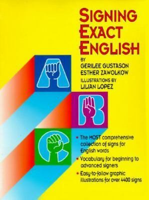 Signing Exact English by Gerilee Gustason, Esther Zawolkow, Donna Pfetzing, Lil