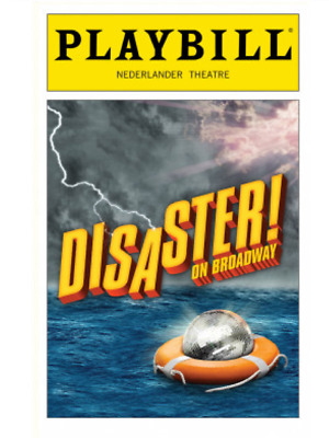 Disaster Broadway Playbill +Full Color Brochures And Flyers