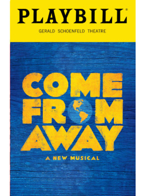 Come From Away Broadway Playbill +Full Color Brochures And Flyers