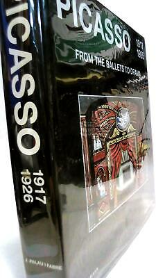 Josep Palau I FABRE / Picasso 1917-1926 From the Ballets to Drama 1st ed 1999