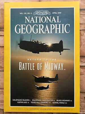 The National Geographic Magazine. April  1999 Return to The Battle of Midway