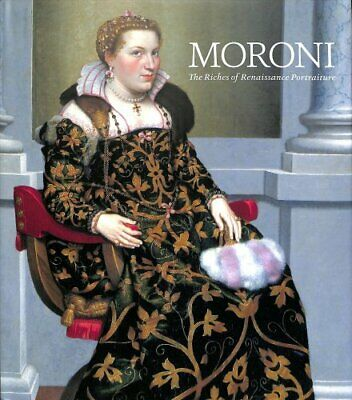 Moroni The Riches of Renaissance Portraiture by Aimee Ng 9781785511844