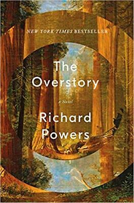 The Overstory by Richard Powers (2018, Hardcover)