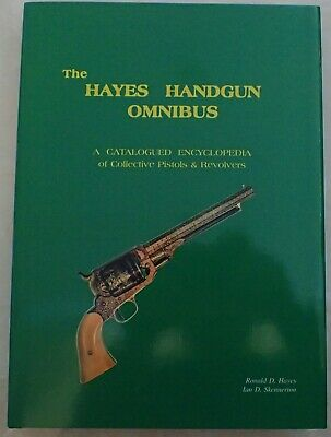 NEW The Hayes Handgun Omnibus 592 pages Hayes & Skennerton Gun collectors book
