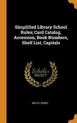 Simplified Library School Rules; Card Catalog, Accession, Book ... 9780343643102