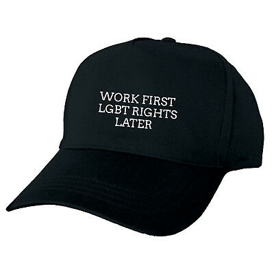 Work First Lgbt Rights Later Black Baseball Cap Funny Hat