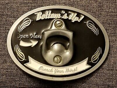 """Bottom's Up Quench Your Thirst"" ~ Black & White Belt Buckle with Bottle Opener"