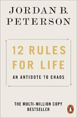 12 Rules for Life An Antidote to Chaos by Jordan B. Peterson 9780141988511