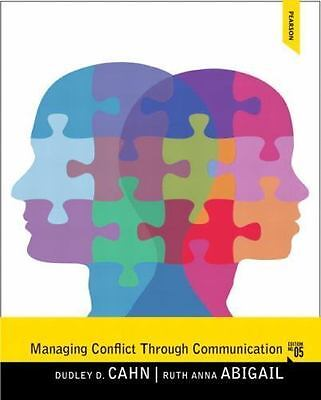 Managing Conflict through Communication (5th Edition) by Cahn, Dudley D.