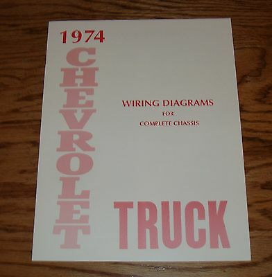 1974 chevrolet truck wiring diagram manual for complete chassis 74 chevy